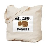 Eat ... Sleep ... BROWNIES Tote Bag