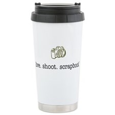 live. shoot. scrapbook. - Ceramic Travel Mug