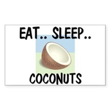 Eat ... Sleep ... COCONUTS Rectangle Decal
