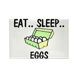 Eat ... Sleep ... EGGS Rectangle Magnet (10 pack)