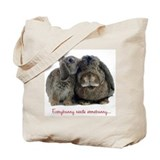Everybunny needs somebunny Tote Bag