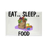 Eat ... Sleep ... FOOD Rectangle Magnet