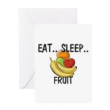 Eat ... Sleep ... FRUIT Greeting Card