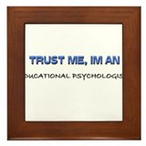 Trust Me I'm an Educational Psychologist Framed Ti