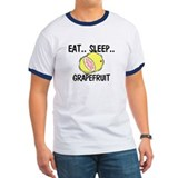 Eat ... Sleep ... GRAPEFRUIT T