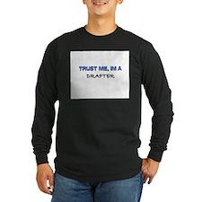 Trust Me I'm a Drafter Long Sleeve Dark T-Shirt