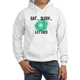 Eat ... Sleep ... LETTUCE Jumper Hoody