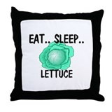 Eat ... Sleep ... LETTUCE Throw Pillow