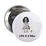 "Springer Spaniel Life 2.25"" Button"