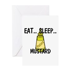 Eat ... Sleep ... MUSTARD Greeting Card