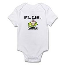 Eat ... Sleep ... OATMEAL Infant Bodysuit