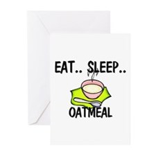 Eat ... Sleep ... OATMEAL Greeting Cards (Pk of 10
