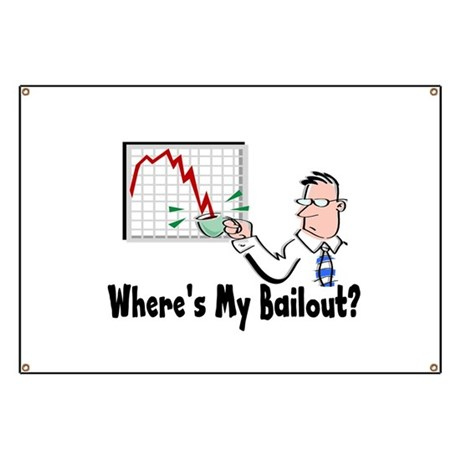 Where's My Bailout? Banner