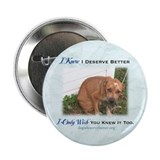 "Sad Dog Chained 2.25"" Button (10 pack)"