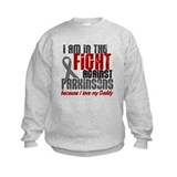 In The Fight 1 PD (Daddy) Sweatshirt