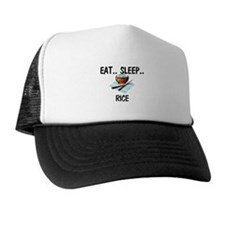 Eat ... Sleep ... RICE Trucker Hat
