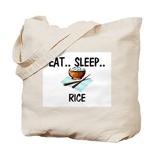 Eat ... Sleep ... RICE Tote Bag