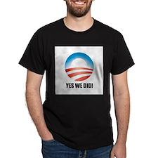 Yes We Did! - Barack Obama Logo T-Shirt
