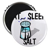Eat ... Sleep ... SALT Magnet