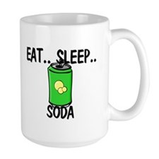 Eat ... Sleep ... SODA Mug