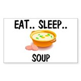 Eat ... Sleep ... SOUP Rectangle Decal