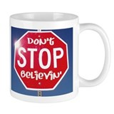 DON'T STOP BELIEVING Small Mug