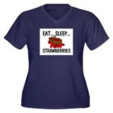 Eat ... Sleep ... STRAWBERRIES Women's Plus Size V