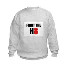 Prop 8 - Fight the H8 (hate) Sweatshirt