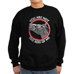 Horse Not the Boss Of Me Sweatshirt (dark)