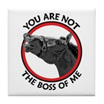 Horse Not the Boss Of Me Tile Coaster