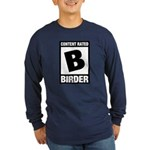 Rated B: Birder Long Sleeve Dark T-Shirt