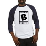 Rated B: Birder Baseball Jersey