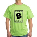 Rated B: Birder Green T-Shirt