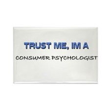 Trust Me I'm a Consumer Psychologist Rectangle Mag