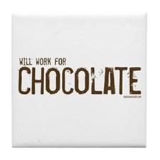Will work for Chocolate Tile Coaster