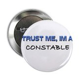 "Trust Me I'm a Constable 2.25"" Button (10 pack)"
