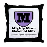 Mighty Mom Throw Pillow