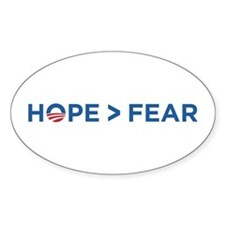 hope > fear barack obama 2008 Oval Decal
