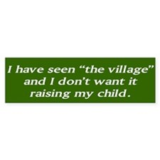 "I have seen ""the village"""