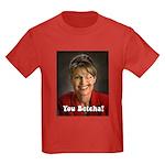 YOU BETCHA Sarah Palin Kids Dark T-Shirt