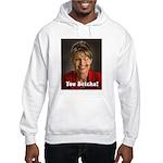 YOU BETCHA Sarah Palin Hooded Sweatshirt