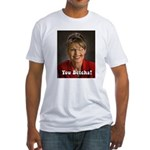 YOU BETCHA Sarah Palin Fitted T-Shirt