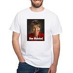 YOU BETCHA Sarah Palin White T-Shirt