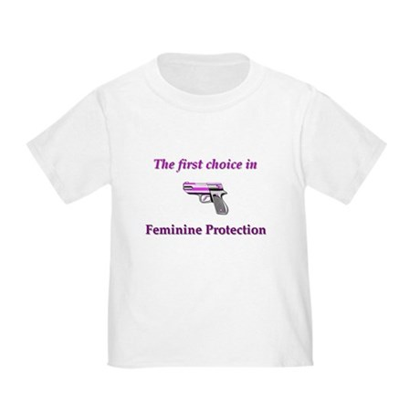 Feminine Protection Toddler T-Shirt