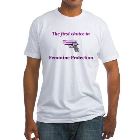 Feminine Protection Fitted T-Shirt