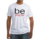 Be Drug Free Shirt