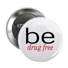 """Be Drug Free 2.25"""" Button (100 pack)"""