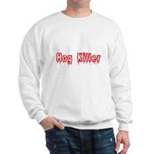 Hog Killer Sweatshirt