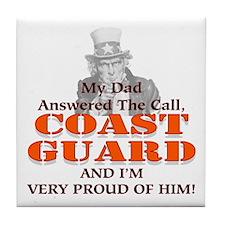 My Coast Guard Dad Answered Tile Coaster
