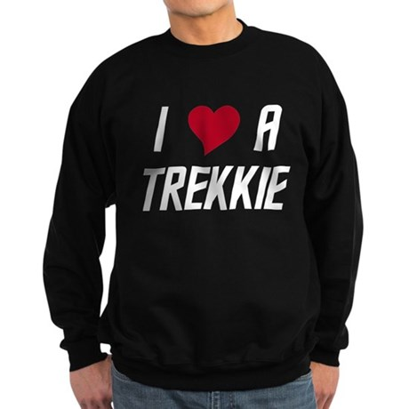 I Luv (heart) A Trekkie Sweatshirt (dark)